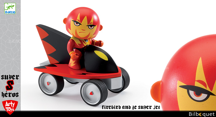 Firebird and Ze super jet - Arty Toys Super heroes Djeco