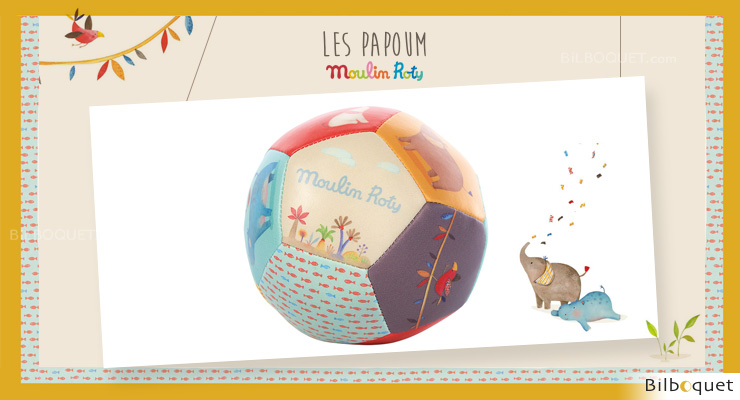 Soft Ball Les Papoum - Moulin Roty Moulin Roty